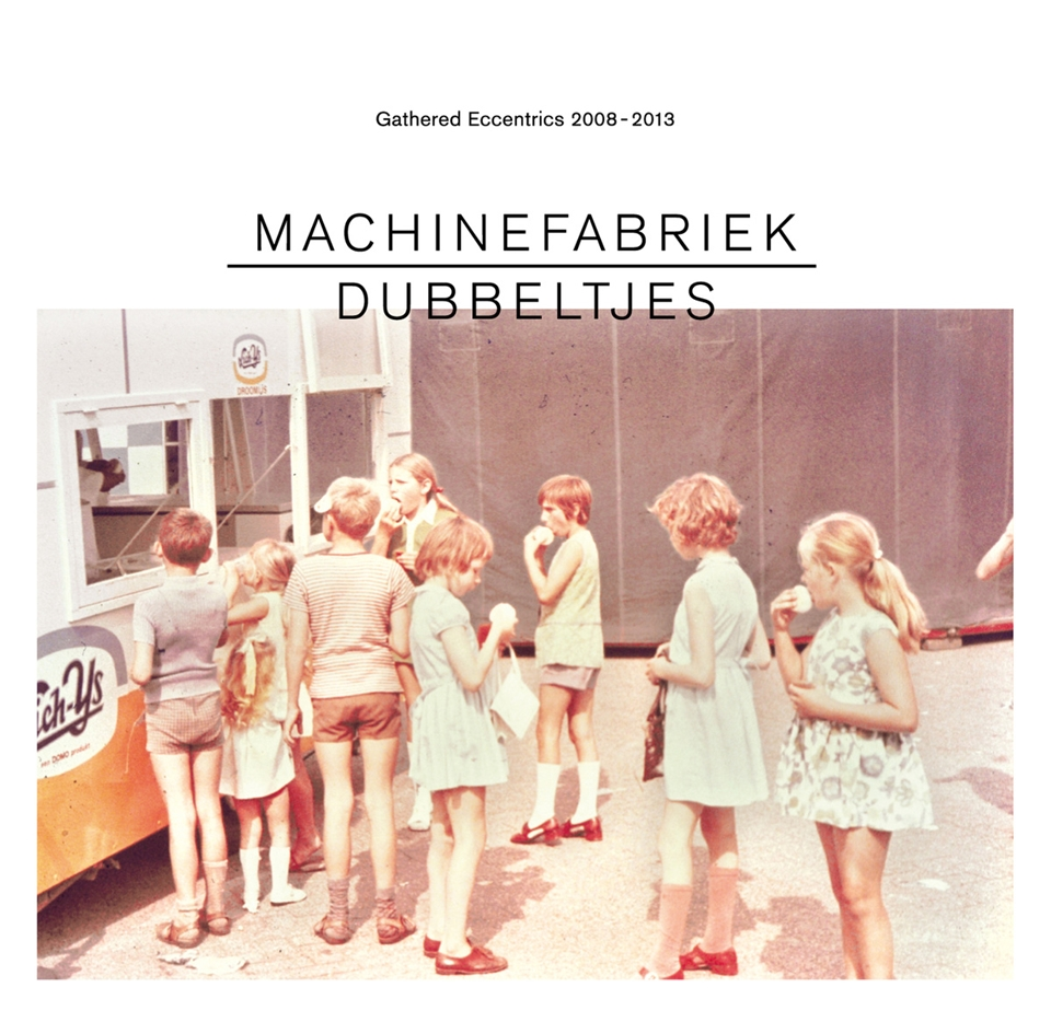 Machinefabriek – Dubbeltjes