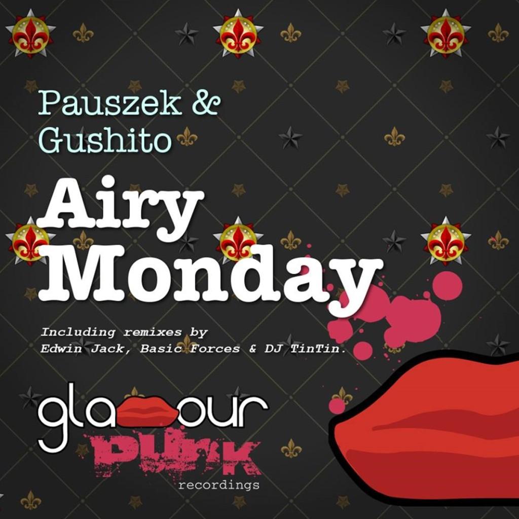 Pauszek & Gushito - Airy Monday
